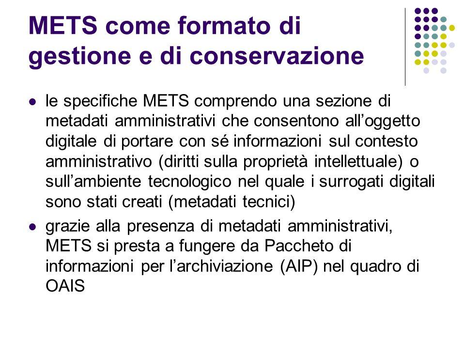 METS come formato di gestione e di conservazione