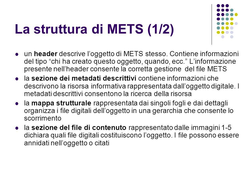 La struttura di METS (1/2)