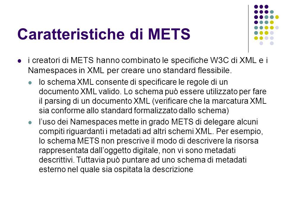 Caratteristiche di METS