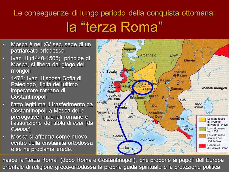 Le conseguenze di lungo periodo della conquista ottomana: la terza Roma
