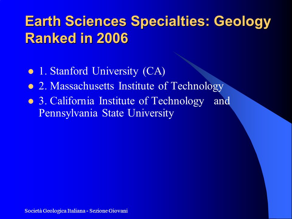 Earth Sciences Specialties: Geology Ranked in 2006