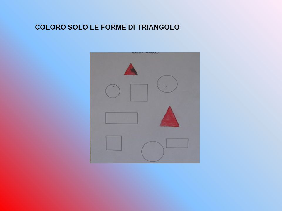 COLORO SOLO LE FORME DI TRIANGOLO