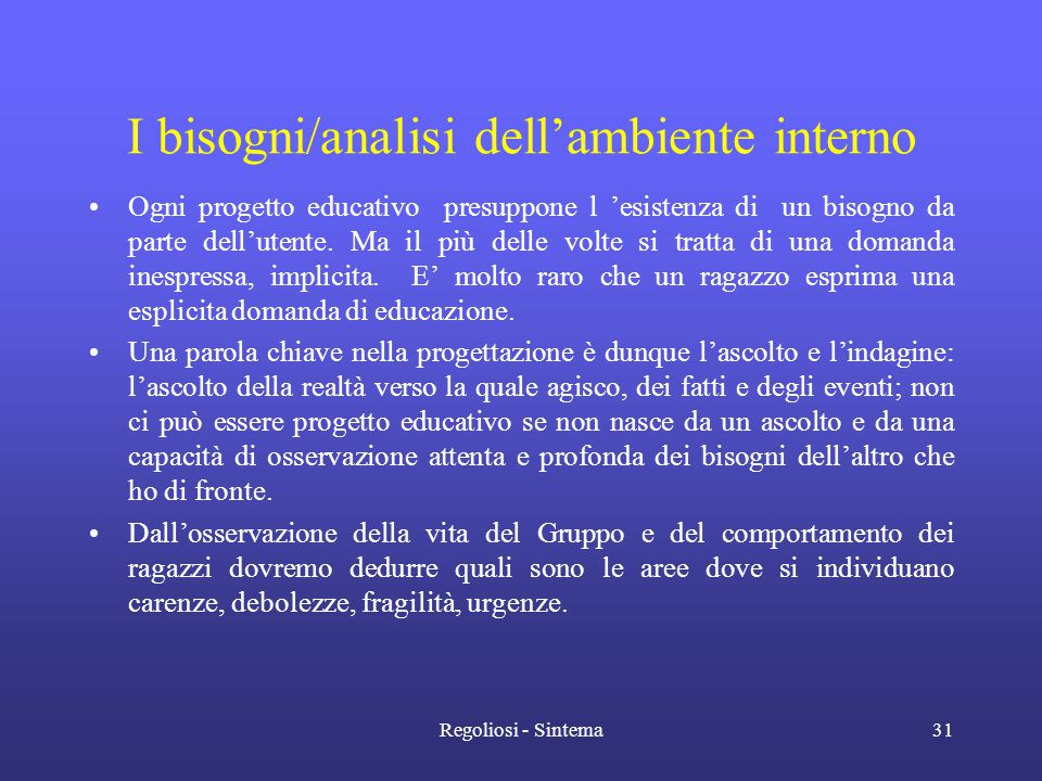 I bisogni/analisi dell'ambiente interno