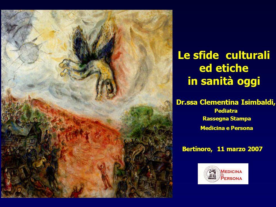 Le sfide culturali ed etiche Dr.ssa Clementina Isimbaldi,
