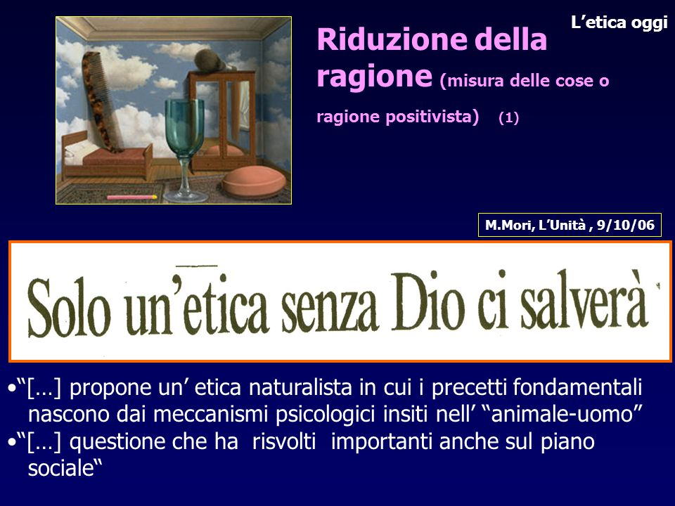 Riduzione della ragione (misura delle cose o ragione positivista) (1)