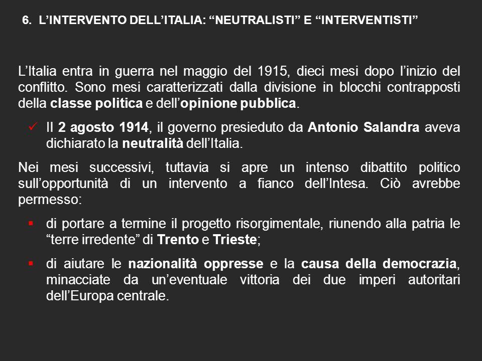 6. L'INTERVENTO DELL'ITALIA: NEUTRALISTI E INTERVENTISTI