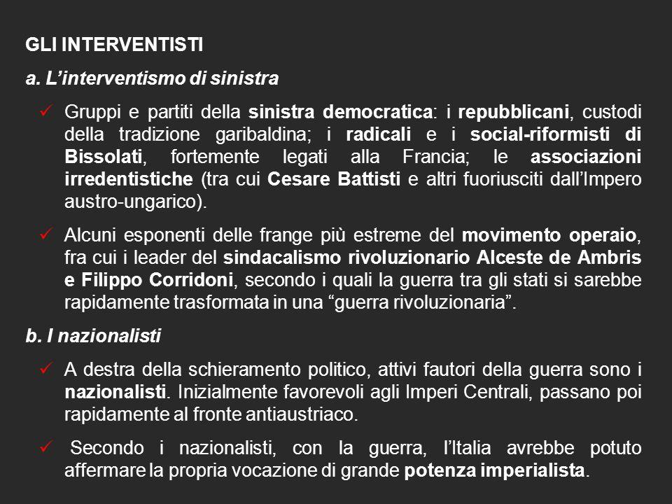 GLI INTERVENTISTI a. L'interventismo di sinistra.