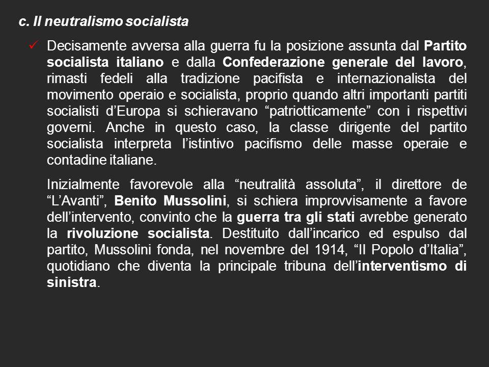 c. Il neutralismo socialista