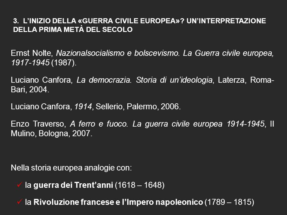 Luciano Canfora, 1914, Sellerio, Palermo, 2006.