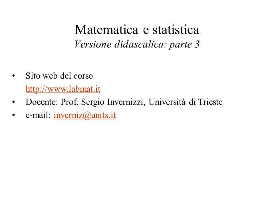 Matematica e statistica Versione didascalica: parte 3