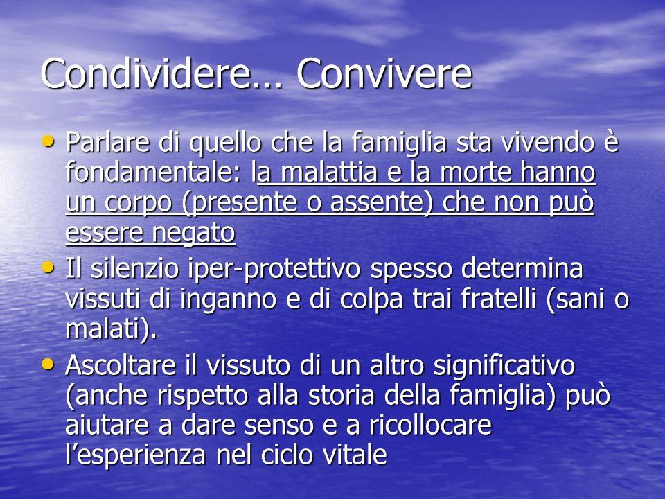Condividere… Convivere