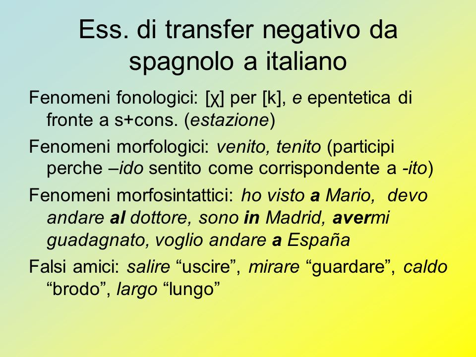 Ess. di transfer negativo da spagnolo a italiano