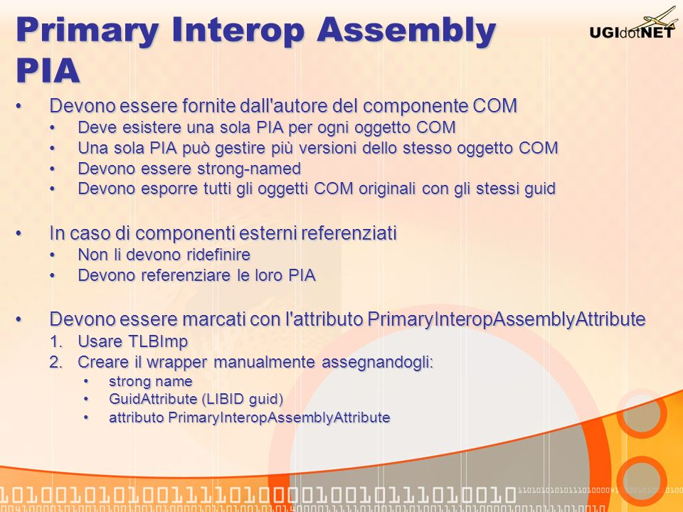 Primary Interop Assembly PIA