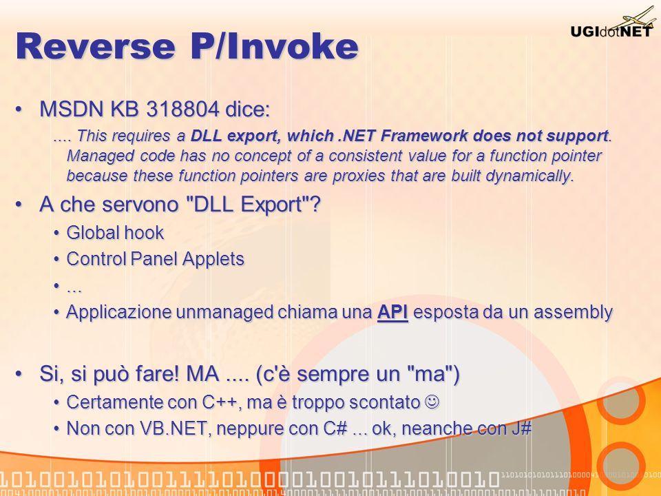 Reverse P/Invoke MSDN KB 318804 dice: A che servono DLL Export