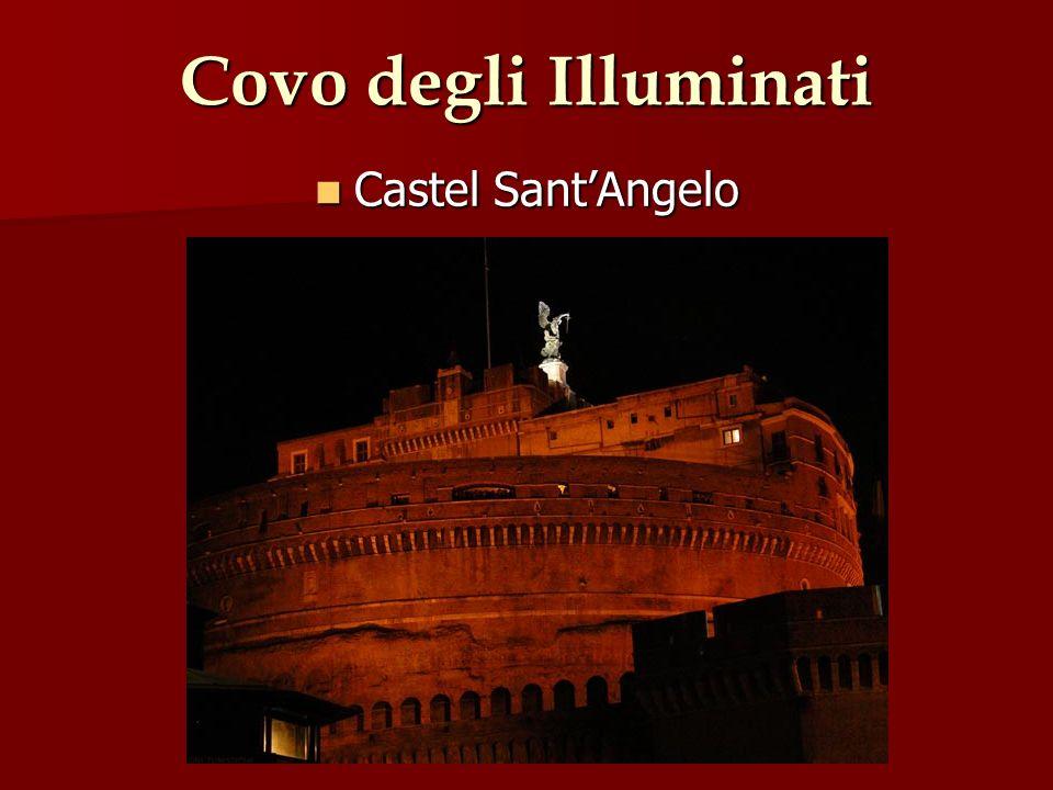 Covo degli Illuminati Castel Sant'Angelo