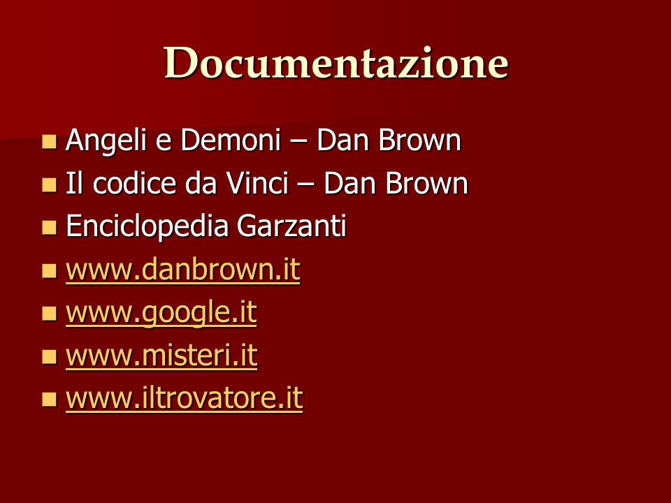 Documentazione Angeli e Demoni – Dan Brown