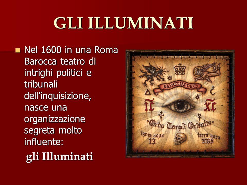 GLI ILLUMINATI gli Illuminati