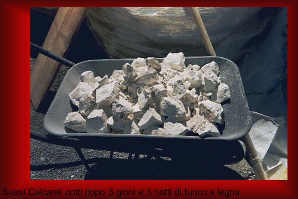 Sassi Calcarei cotti dopo 3 gioni e 3 notti di fuoco a legna