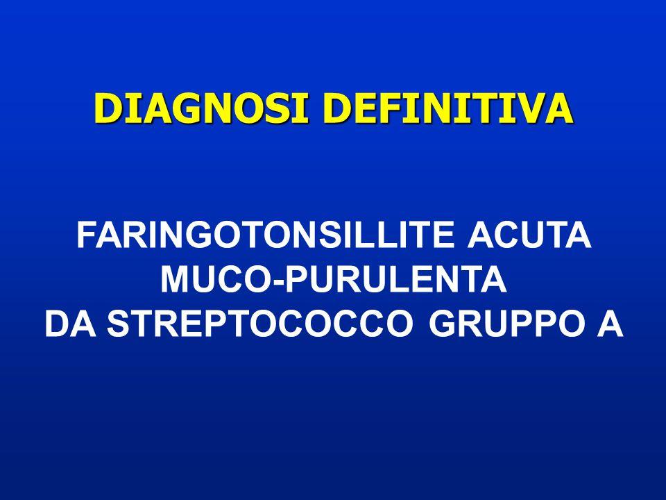 FARINGOTONSILLITE ACUTA DA STREPTOCOCCO GRUPPO A
