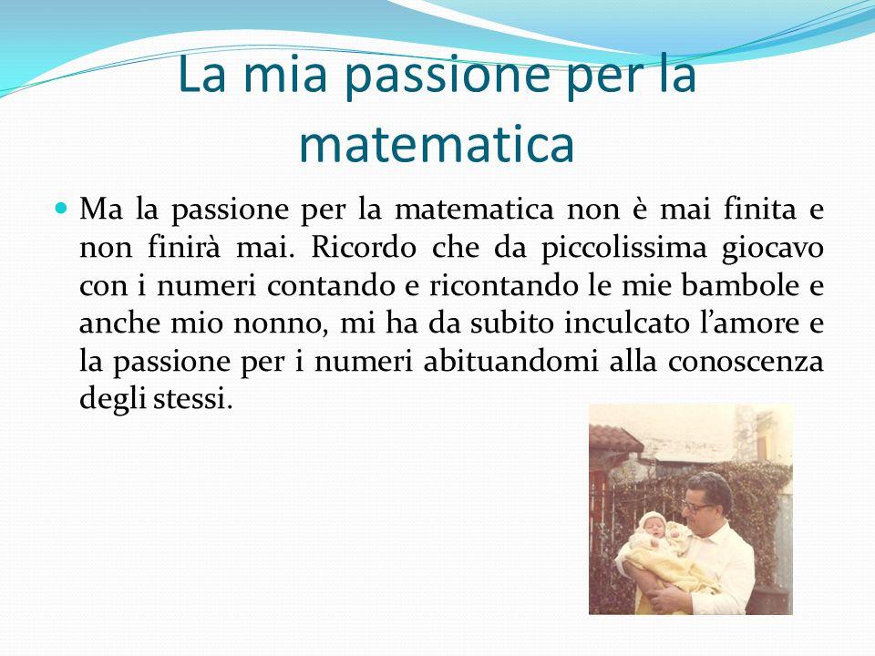 La mia passione per la matematica