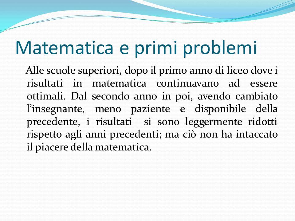 Matematica e primi problemi