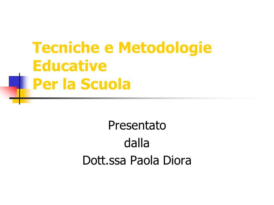 Tecniche e Metodologie Educative Per la Scuola