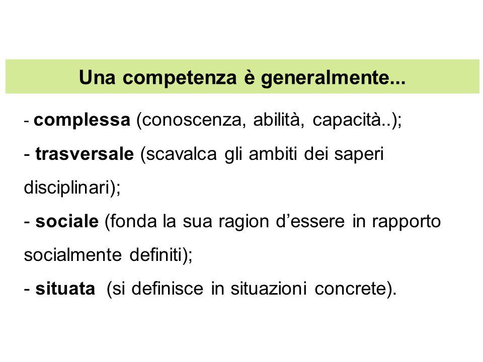 Una competenza è generalmente...