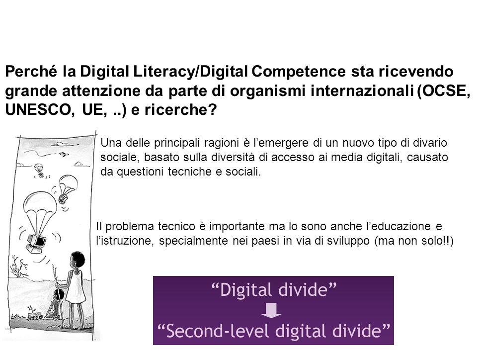 Perché la Digital Literacy/Digital Competence sta ricevendo grande attenzione da parte di organismi internazionali (OCSE, UNESCO, UE, ..) e ricerche