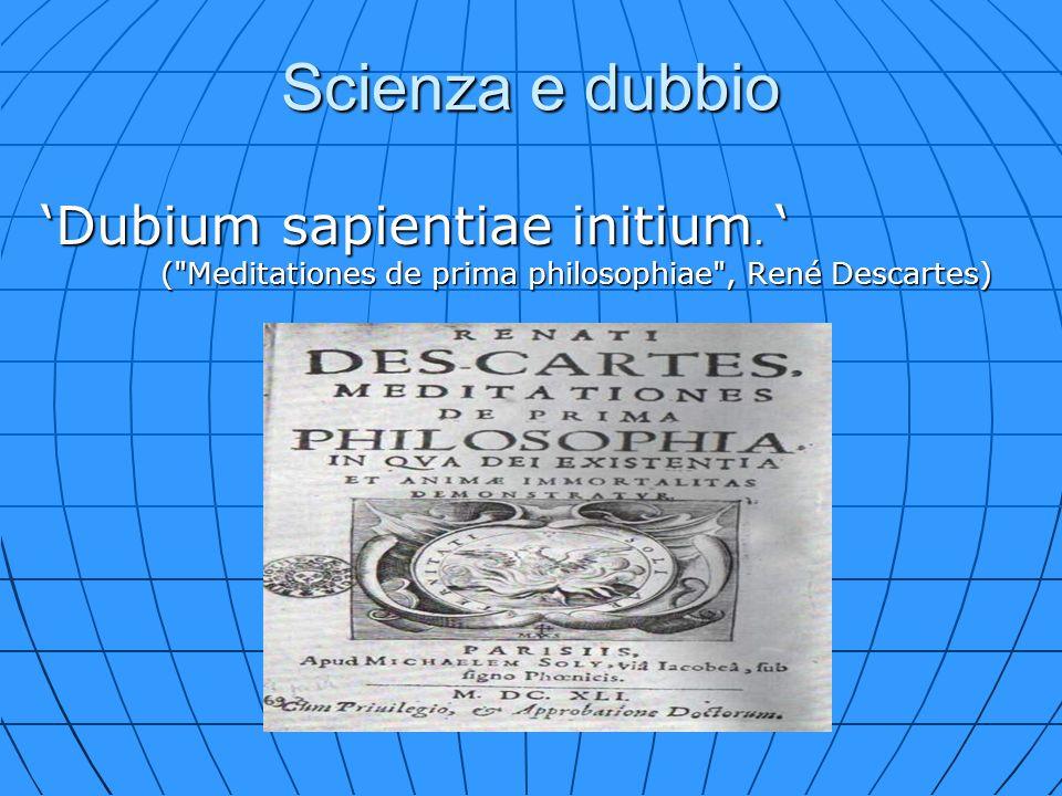 Scienza e dubbio 'Dubium sapientiae initium.