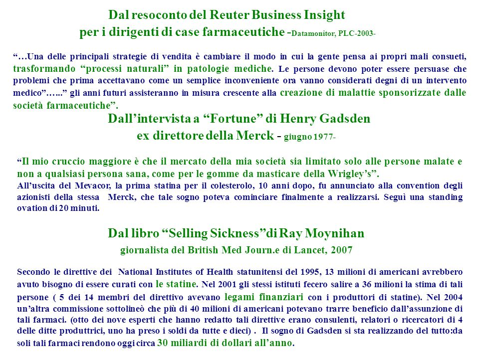 Dal resoconto del Reuter Business Insight