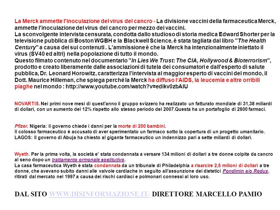 DAL SITO WWW.DISINFORMAZIONE.IT- DIRETTORE MARCELLO PAMIO