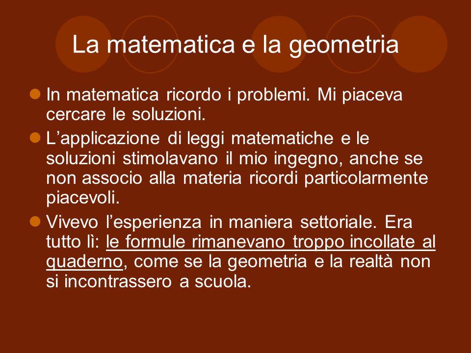 La matematica e la geometria