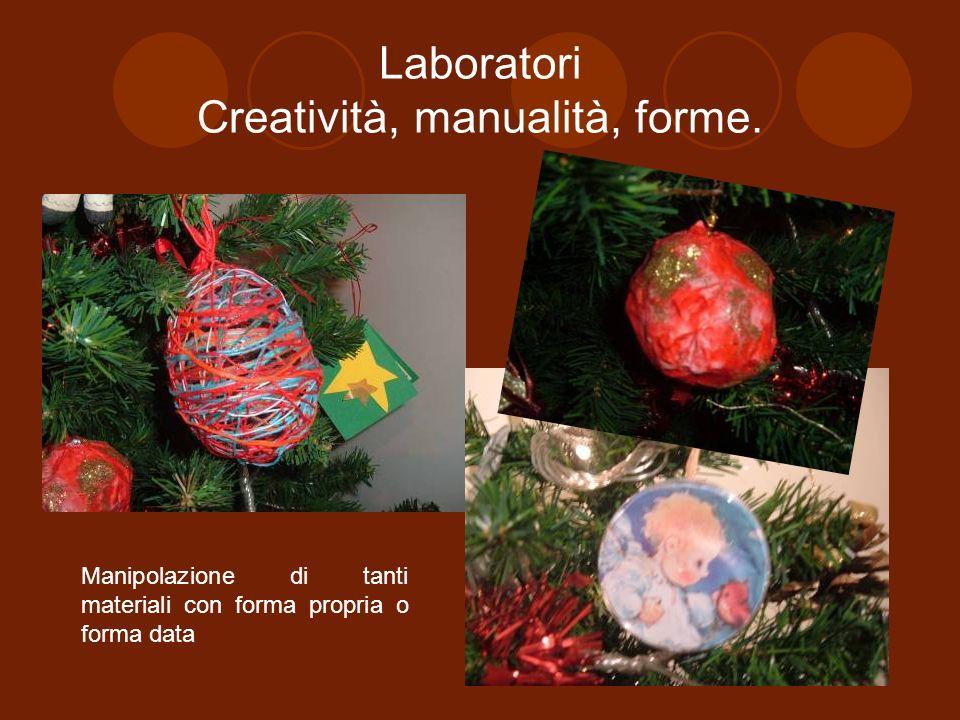 Laboratori Creatività, manualità, forme.
