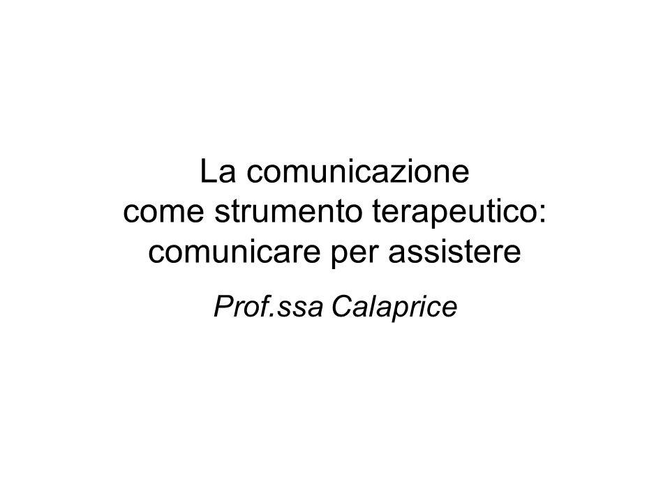 La comunicazione come strumento terapeutico: comunicare per assistere