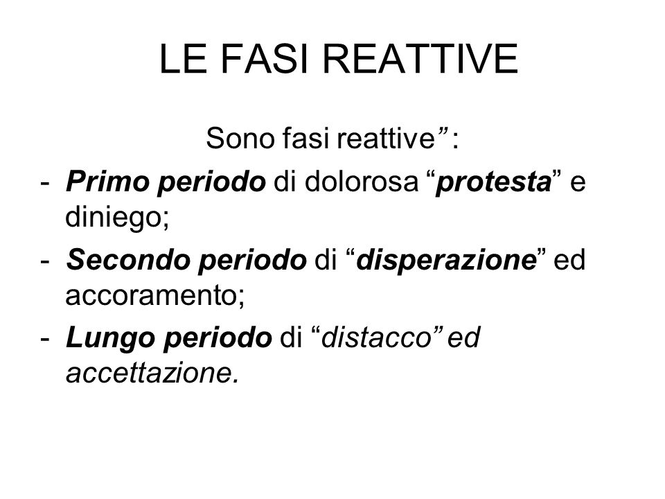 LE FASI REATTIVE Sono fasi reattive :