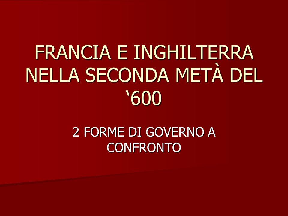 FRANCIA E INGHILTERRA NELLA SECONDA METÀ DEL '600