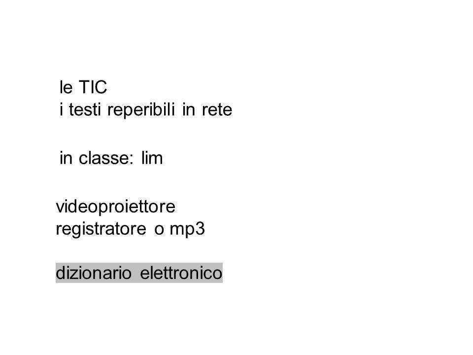 le TIC i testi reperibili in rete. in classe: lim.