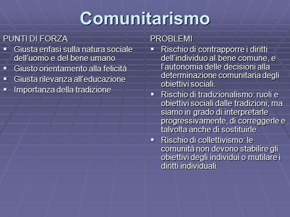 Comunitarismo PUNTI DI FORZA