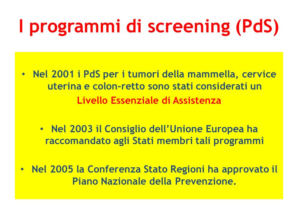 I programmi di screening (PdS)