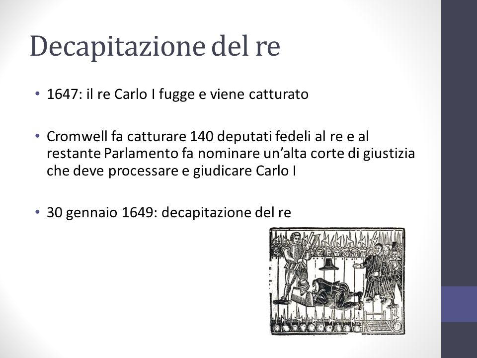 Decapitazione del re 1647: il re Carlo I fugge e viene catturato