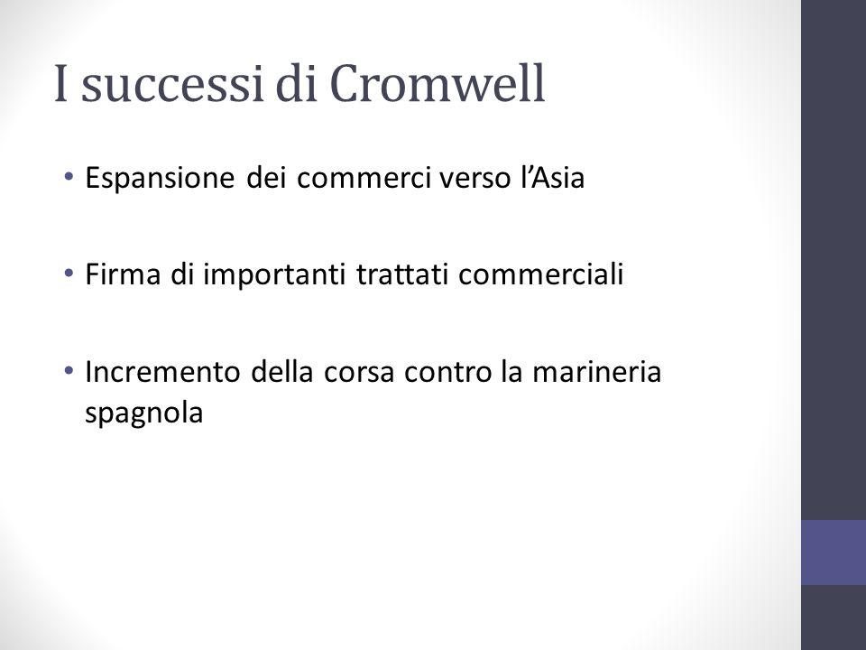I successi di Cromwell Espansione dei commerci verso l'Asia