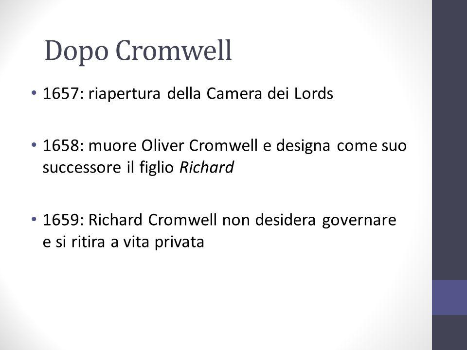 Dopo Cromwell 1657: riapertura della Camera dei Lords
