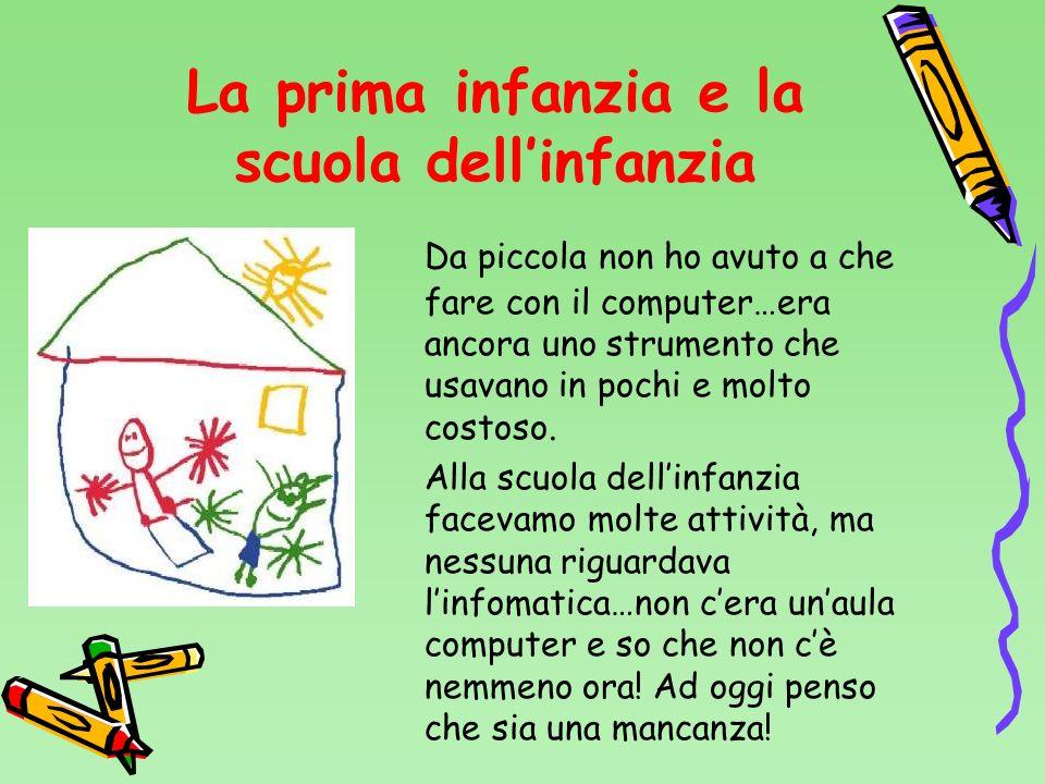 La prima infanzia e la scuola dell'infanzia