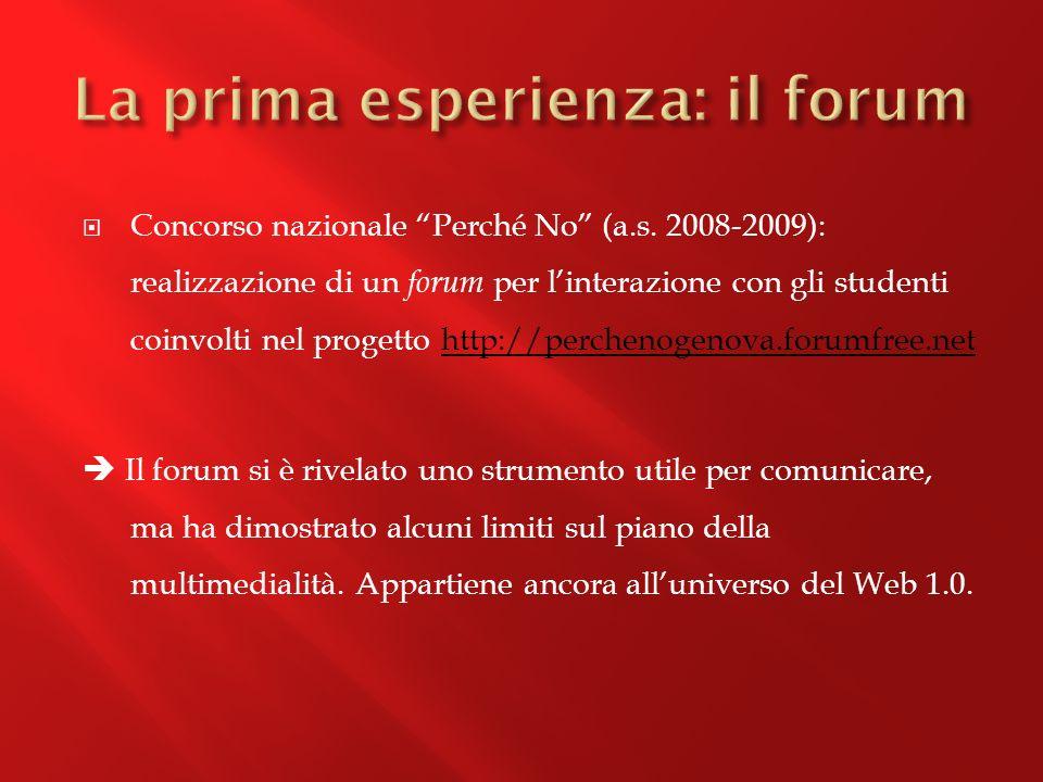 La prima esperienza: il forum
