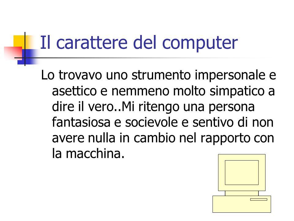 Il carattere del computer