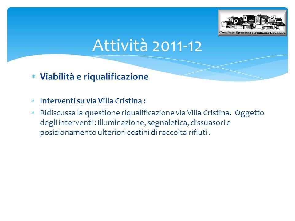 Attività 2011-12 Viabilità e riqualificazione