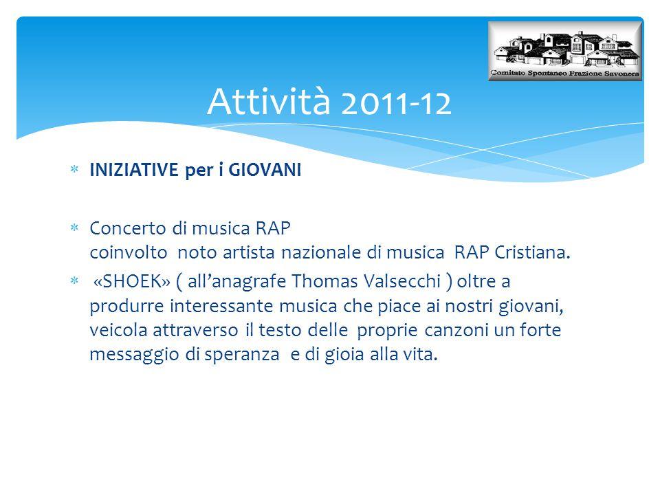 Attività 2011-12 INIZIATIVE per i GIOVANI