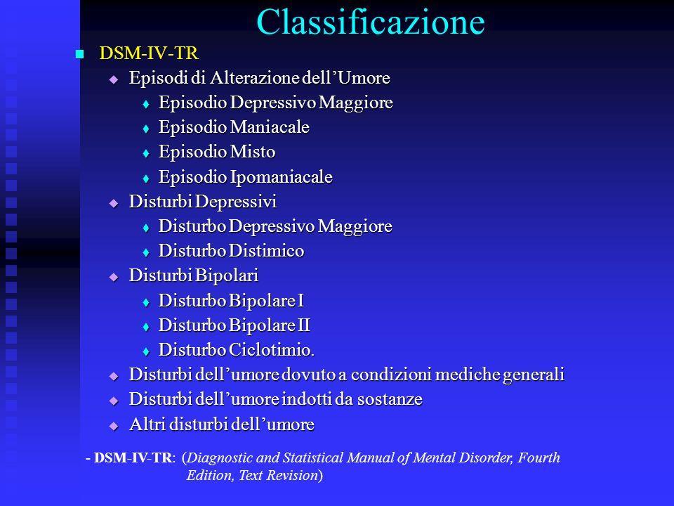 Classificazione DSM-IV-TR Episodi di Alterazione dell'Umore