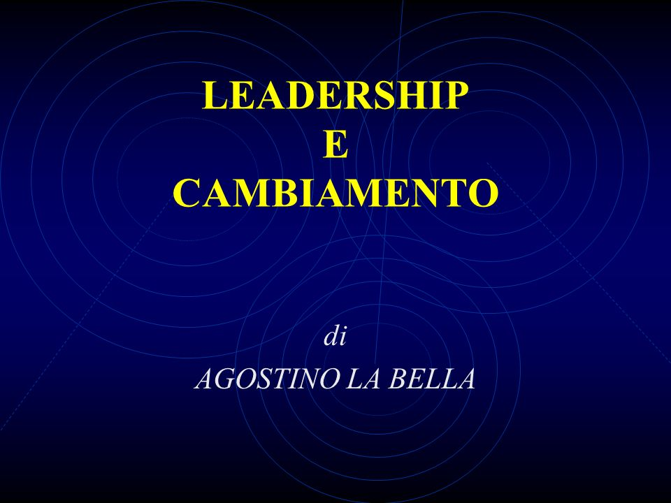 LEADERSHIP E CAMBIAMENTO