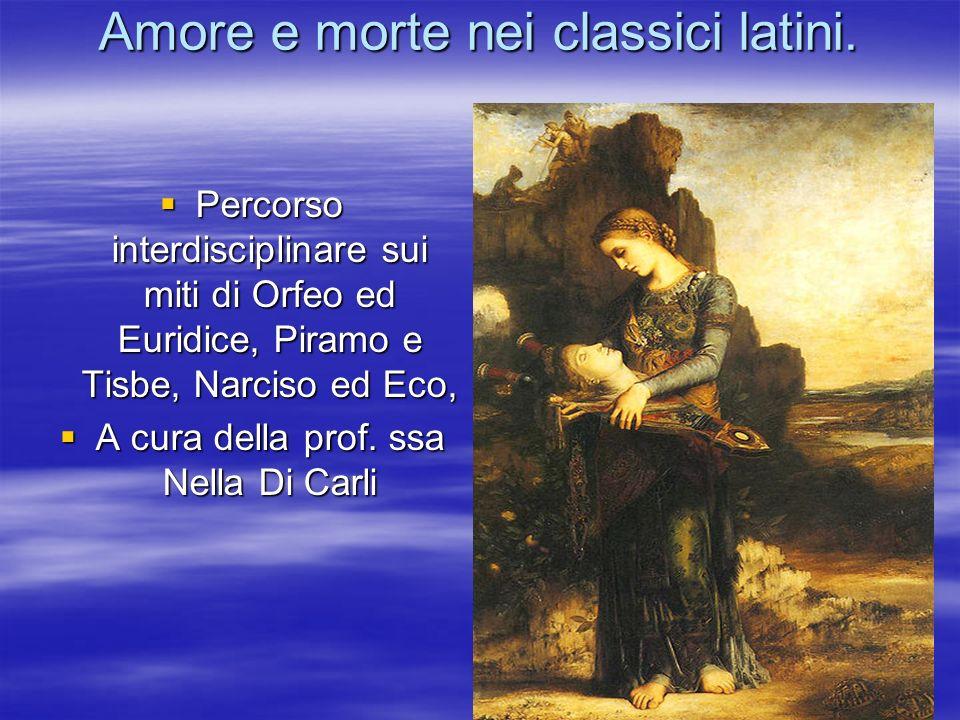 Amore e morte nei classici latini.